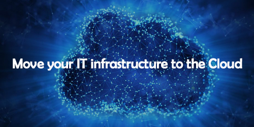 Move-your-IT-infrastructure-to-the-Cloud